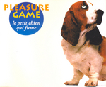 Pleasure Game - Le petit chien qui fume