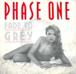 Phase One - Fade to grey