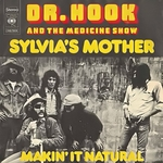 Dr Hook & the Medicine Show - Sylvia's mother