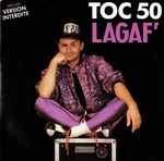 Lagaf' - Toc 50 (version interdite)