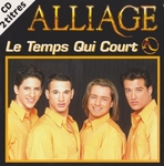 Alliage - Le temps qui court