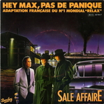 Sale Affaire - Hey Max, pas de panique