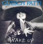Guesch Patti - Wake Up