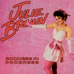 Julie Brown - 'cause I'm a blond