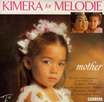 Kimera - Mother (For Melodie)