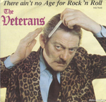 The Veterans - There ain't no age for rock'n roll