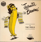 The Peels - Juanita Banana