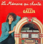Chantal Gallia - La mémoire qui chante