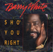 Vignette de Barry White - Sho' you right