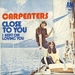 Vignette de Carpenters - (They long to be) Close to you
